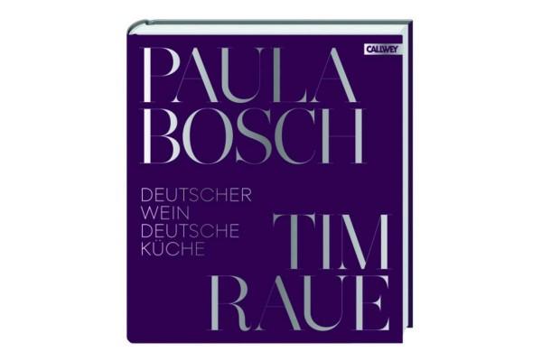 """Paula Bosch & Tim Raue """"Deutscher Wein und deutsche Küche"""""""